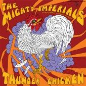 Thunder Chicken de Mighty Imperials