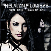 White Me In / Black Me Out by Helalyn Flowers