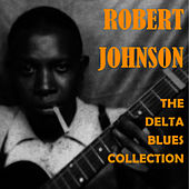 The Delta Blues Collection de Robert Johnson