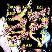 Sorority House Party Music by Various Artists