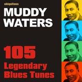 105 Legendary Blues Tunes by Muddy Waters de Muddy Waters