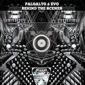 Behind The Scenes by Paloalto