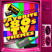 Favorite '80s Tv Themes von Various Artists
