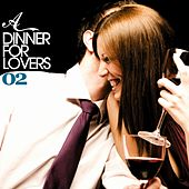 A Dinner For Lovers Vol. 02 by Various Artists