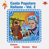 Canto Popolare Italiano, vol. 2 by Various Artists