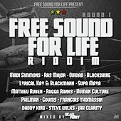 Free Sound for Life Riddim (Round 1) by Various Artists