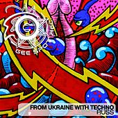From Ukraine With Techno von Russ