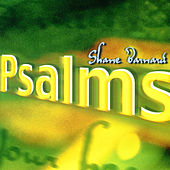 Psalms (Indie) by Shane & Shane