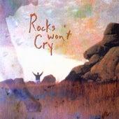 Rocks Won'T Cry by Shane & Shane