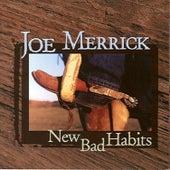New Bad Habits by Joe Merrick