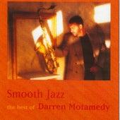 Smooth Jazz-The Best of Darren Motamedy by Darren Motamedy
