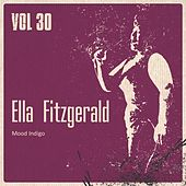 Mood Indigo, Vol. 30 by Ella Fitzgerald