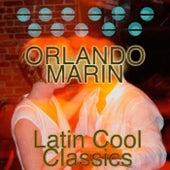Latin Cool Classics by Orlando Marin