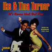 It's Gonna Work out Fine - From the Beginning, 1959 - 1962 von Tina Turner