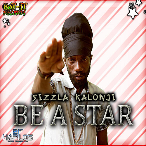 Be a Star - Single by Sizzla