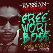 Rvssian Presents Free Worl Boss de VYBZ Kartel