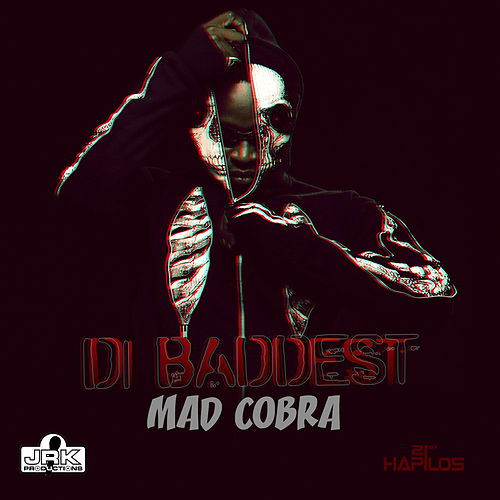 Di Baddest - Single by Mad Cobra