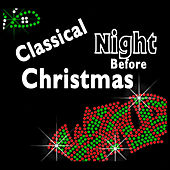 Classical Night Before Christmas von Various Artists