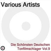 Die schönsten deutschen Tonfilmschlager Vol. 9 de Various Artists