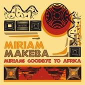 Miriams's Goodbye to Africa de Miriam Makeba