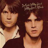 Twilley Don't Mind by Dwight Twilley