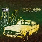 TAXI - Nightshift by Nor Elle