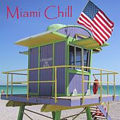 Miami Chill by Various Artists
