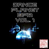 Dance Planet Bpm, Vol. 1 by Various Artists