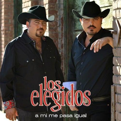 A MI Me Pasa Igual by Los Elegidos