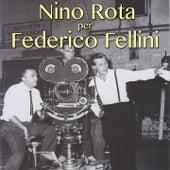 Nino Rota per Federico Fellini by Nino Rota