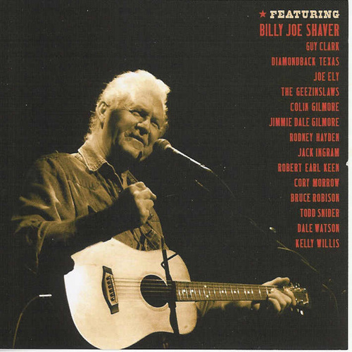 A Tribute to Billy Joe Shaver - Live by Various Artists