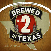 Brewed in Texas Volume 2 de Various Artists