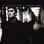 Oceans Apart by The Go-Betweens