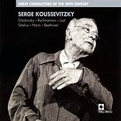 Great Conductors of the 20th Century by Serge Koussevitzky