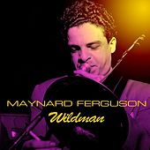 Wildman de Maynard Ferguson