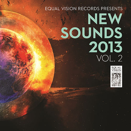 Equal Vision Records Presents: New Sounds 2013 Vol. 2 by Various Artists