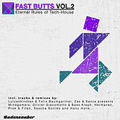 Fast Butts, Vol. 2 - Eternal Rules of Tech-House by Various Artists