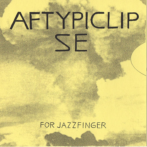 Aftypiclipse (For Jazzfinger) LP by No-Neck Blues Band