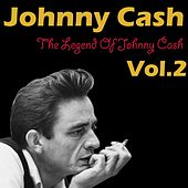 The Legend Of Johnny Cash Vol. 2 von Johnny Cash