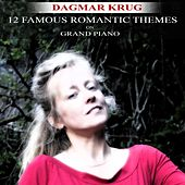 12 Famous Romantic Themes On Grand Piano by Dagmar Krug