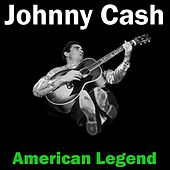 Johnny Cash - American Legend von Johnny Cash