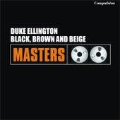 Black, Brown and Beige by Duke Ellington