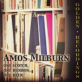 One Scotch, One Bourbon, One Beer by Amos Milburn