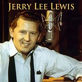 Jerry Lee Lewis by Jerry Lee Lewis