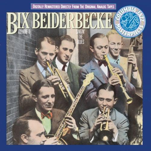 Vol. 1: Singin' The Blues by Bix Beiderbecke