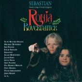 Ronja Røverdatter by Sebastian