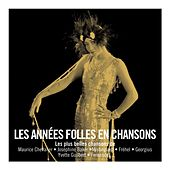 Les Années Folles En Chansons de Les Ann??es Folles En Chansons