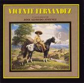 Y Las Clasicas De José Alfredo Jiménez de Vicente Fernández