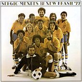 Sergio Mendes & The New Brazil 77 by Sergio Mendes