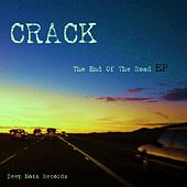 The End Of The Road EP by CRACK
